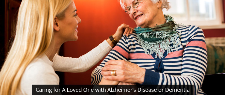 Caring for A Senior with Alzheimer's Disease or Dementia